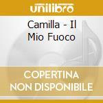 IL MIO FUOCO cd musicale di Camilla