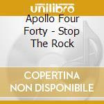 STOP THE ROCK(ROSSO) cd musicale di APOLLO 440