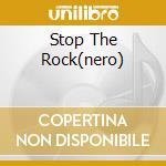 STOP THE ROCK(NERO) cd musicale di APOLLO 440
