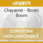 Chayanne - Boom Boom cd musicale di CHAYANNE