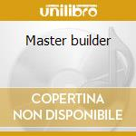 Master builder cd musicale