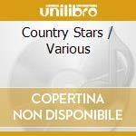 Various - Country Stars cd musicale di Artisti Vari