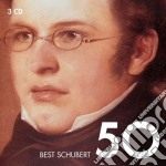 Schubert Franz - Vari Esecutori - 50 Best Schubert (3cd) cd musicale di Artisti Vari