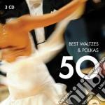 50 best waltzes & polkas cd musicale di Artisti Vari