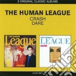 Crash / dare! cd musicale di Human league the