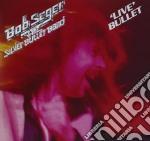 Live bullet [remastered] cd musicale di Seger bob & the silv