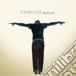 Tom Baxter - Skybound cd musicale di BAXTER TOM