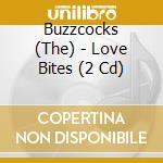 Buzzcocks (The) - Love Bites (2 Cd) cd musicale di BUZZCOCK