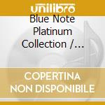 Various [blue Note Records] - Blue Note Platinum Collection (3 Cd) cd musicale di ARTISTI VARI