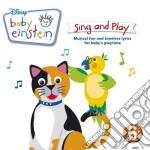BABY EINSTEIN SING AND PLAY cd musicale di ARTISTI VARI