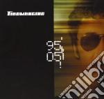 1995 - 2005  (BEST + INEDITI) cd musicale di TIROMANCINO