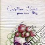 Cristina Dona' - Piccola Faccia cd musicale di DONA'CRISTINA