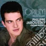 Philippe Jaroussky - Opium - Melodie Francesi cd musicale di Philippe Jaroussky