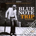 Blue Note Trip Maestro cd musicale di ARTISTI VARI