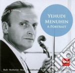 Yehudi Menuhin - A Portrait cd musicale di Yehudi Menuhin