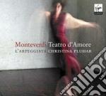 Monteverdi Claudio - Pluhar Christina - Monteverdi: Teatro D'amore cd musicale di Christina Pluhar