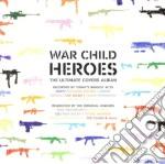 WAR CHILD - HEROES VOL.1 cd musicale di ARTISTI VARI