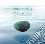 Wellness Classics (2cd) cd musicale di Artisti Vari
