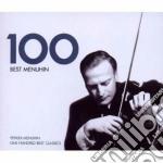 100 BEST                                  cd musicale di Yehudi Menuhin