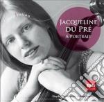 Jacqueline Du Pre' - A Portrait cd musicale di Du prè jacqueline