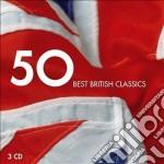 50 best british classics cd musicale di Artisti Vari