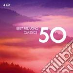 50 BEST RELAXING CLASSICS                 cd musicale di Artisti Vari