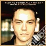 ALLA MIA ETA' - LIVE IN ROME cd musicale di Tiziano Ferro