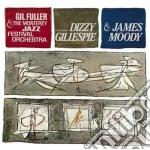 Dizzy Gillespie / James Moody - Connoisseur Series: Monterey cd musicale di Dizzy Gillespie