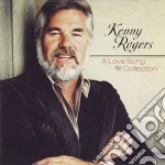 Kenny Rogers - A Love Song Collection cd musicale di Kenny Rogers