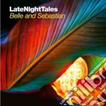 Belle And Sebastian - Late Night Tales Vol.2 cd musicale di Artisti Vari