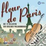 Gabriel Faure' - Berliner Philharmoniker - Fleur De Paris cd musicale di DER BERLINER PHILARMONIKER