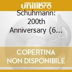 Various Artists - Schuhmann: 200th Anniversary (6 Cd) cd musicale di Artisti Vari