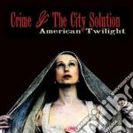 (LP VINILE) American twilight lp vinile di Crime & the city sol