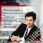 Moussorgski Modeste - Debussy Claude - Ciccolini Aldo - Tableaux D Une Exposition cd musicale di Aldo Ciccolini
