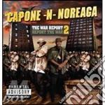 Capone-N-Noreaga - The War Report 2 cd musicale di CAPONE-N-NOREAGA