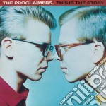 This is the story cd musicale di Proclaimers
