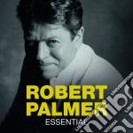 Robert Palmer - Essential cd musicale di Robert Palmer