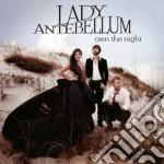 Lady Antebellum - Own The Night cd musicale di Lady Antebellum