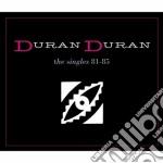 Duran Duran - The Singles 81-85 (3 Cd) cd musicale di DURAN DURAN
