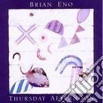 Brian Eno - Thursday Afternoon cd musicale di Brian Eno