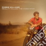 Robbie Williams - Reality Killed The Video Star cd musicale di Robbie Williams