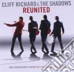 Cliff Richard And The Shadows - Reunited cd musicale di Richard cliff & the shadows