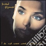 O'connor Sinead - I Do Not Want What I Haven't Got (2 Cd) cd musicale di Sinead O'connor