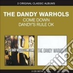 The dandy warhols...come down / dandy's cd musicale di Dandy warhols the