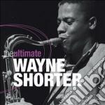 Wayne shorter (the ultimate) cd musicale di Wayne Shorter