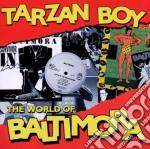 Baltimora - Tarzan Boy cd musicale di BALTIMORA