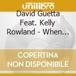 David Guetta Feat. Kelly Rowland - When Love Takes Over cd musicale di GUETTA DAVID FEAT KELLY ROWLAN