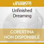 UNFINISHED DREAMING cd musicale di STARS OF HEAVEN