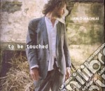 Liam O'Maonlai - To Be Touched cd musicale di O maonlai liam