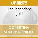 The legendary gold cd musicale di Edith Piaf